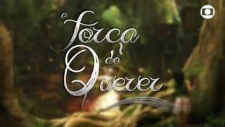 a força do querer Sexta-feira, 12/05/2017 - cap. 35