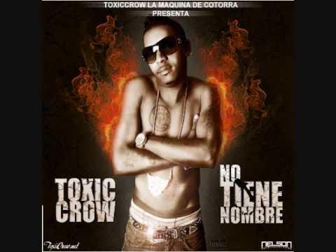 Nos Envolvio A Los Dos de Toxic Crow Letra y Video