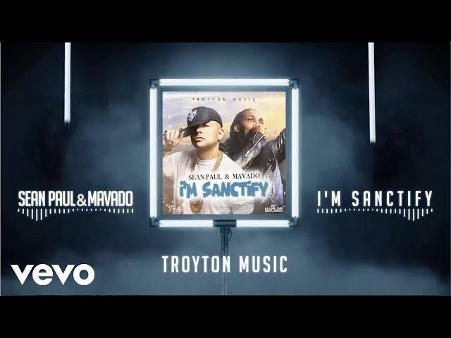 Mavado ft Sean Paul – I'm Sanctify