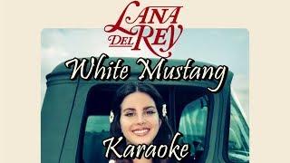 White Mustang - Lana Del Rey - Karaoke - Instrumental