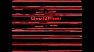Revolte Ensemble - Inno Individualista