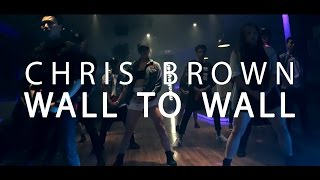 CHRIS BROWN x TRC | Wall To Wall
