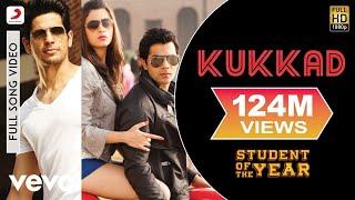 Kukkad - Student of the Year   Sidharth Malhotra   Varun Dhawan