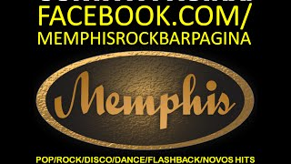Memphis Rock Bar - Moema - SP - Flashback Pop Rock Dance 70 80 90 2000 atuais Banda Dj