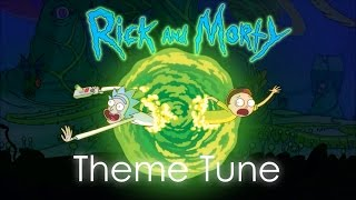 Rick and Morty - Theme Tune [Cover]
