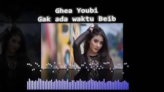 Gak Ada Waktu Beib - Ghea Youbi | Dangdut Remix