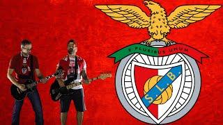 Hino do Benfica (versão Rock) - José Abreu ft. João Abreu