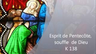Esprit de Pentecôte - K 138