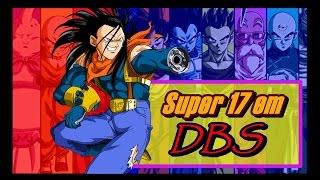 NOVO SUPER 17 NO TORNEIO DOS 12 UNIVERSOS??? -  DRAGON BALL SUPER  (Teoria)