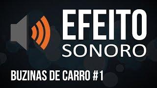 Buzinas de Carro #1 / Efeito Sonoro Grátis e Sem Copyright