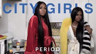 City Girls - Tighten Up (Period)