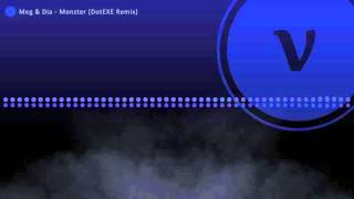 Meg & Dia - Monster ( remix )