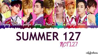 NCT 127 - Summer 127 Lyrics [Color Coded_Han_Rom_Eng]