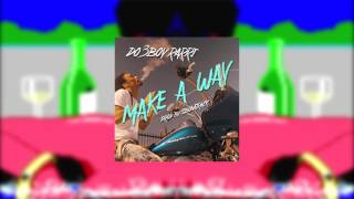 D03Boy Rarri - Make A Way (Official Audio) | Prod. by SBonaTrack