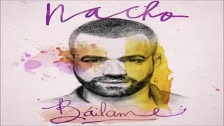 "Nacho "" Bailame "" Auidio Cover"