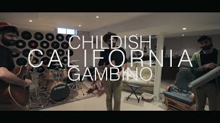 Childish Gambino - California (Cover + Lyrics)