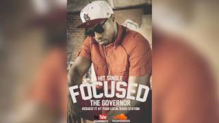 "The Governor ""Focused"" Produced By: Hoodzone"