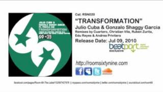 Julio Cuba & Gonzalo Shaggy Garcia feat. Priscila Due - Transformation (Christian Vila Remix)