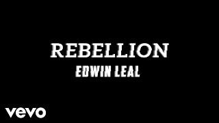 Edwin Leal - Rebellion (Audio)