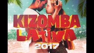 KIZOMBA LATINA 2017- l'album kizomba de l 'année
