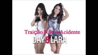 Traição Não é Acidente - Day e Lara