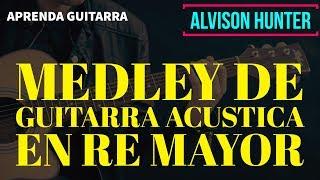 Medley de Guitarra en Re -  Progresiones Sencillas para Guitarra Acustica
