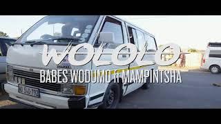 Babes Wodumo - Wololo Ft Mampintsha