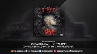 JayDaYoungan - No Talking [Instrumental] (Prod. By IAmTrillfiger) + DL via @Hipstrumentals