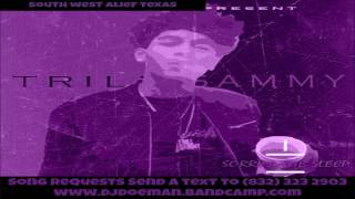 03 Trill Sammy   Uber Everywhere Freestyle Screwed Slowed Down Mafia @djdoeman Song Requests Send a