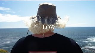 LOW (Official Video)