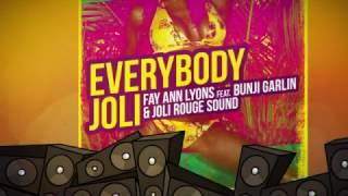Fay Ann Lyons feat. Bunji Garlin & Joli Rouge Sound - Everybody Joli