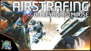 Titanfall 2 - Bunny Hopping & Airstrafing on Keyboard & Mouse, & Eject Strafing!