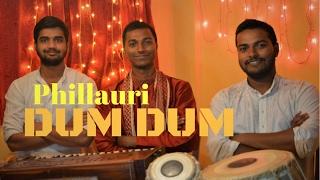 Dum Dum song  |  Phillauri | Anushka Sharma | Diljit Dosanjh | Diwaker Brothers cover