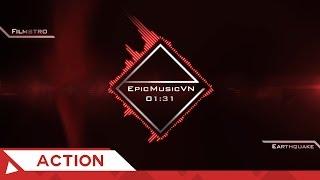 Epic Action | Filmstro - Earthquake | EpicMusicVN