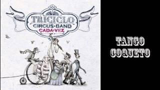 Triciclo Circus Band con Pate de Fua- Tango Coqueto