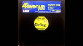 4TH AVENUE JONES - Move On - REMIX
