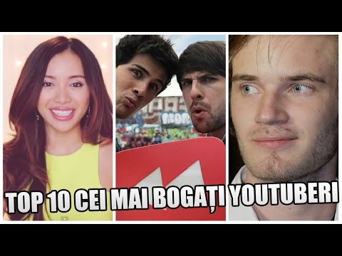 TOP 10 CEI MAI BOGAȚI YOUTUBERI