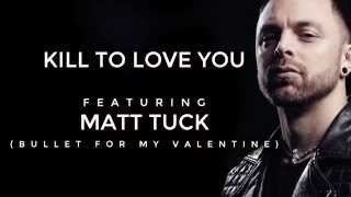 Conversations with Strangers: Matt Tuck and Kill To Love You