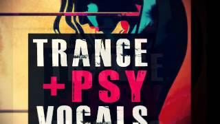 Trance & Psy Vocals - Tribal Vocal Loops - Vocal Sample Pack