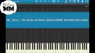 MC Jerry - Na Onda do Beat ( Tutorial Aula Piano / Teclado )