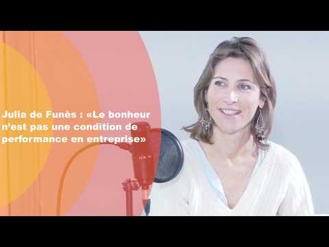 Video : Julia de Funès: «Le bonheur n'est pas une condition de performance en entreprise»