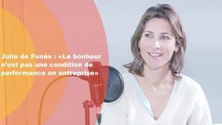 Julia de Funès: «Le bonheur n'est pas une condition de performance en entreprise»