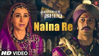 Naina Re Song With Himesh Reshammiya   Dangerous Ishhq