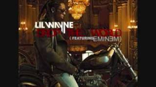 Drop The World - Lil Wayne Ft. Eminem Lyrics