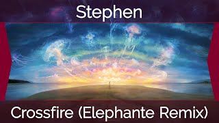[Trap] Stephen - Crossfire (Elephante Remix)