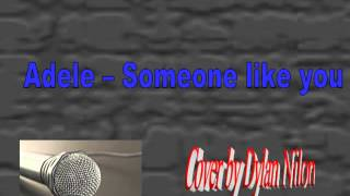 Adele - Someone like you cover by Dylan Nilon (6 ans)