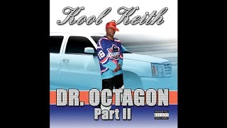 Kool Keith - Dr. Octagonecologyst 2