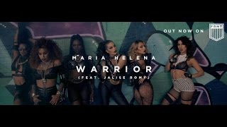 Maria Helena - Warrior (Feat. Jalise Romy) [Official Music Video]