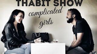 Thabit Show - Complicated Girls