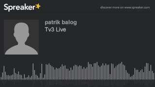 Tv3 Live (made with Spreaker)